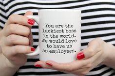 Funny Boss Gifts, Best Boss Gifts, Boss Lady Gifts, Funny Gifts For Him, Gifts For Boss, Gifts In A Mug, Funny Coffee Mugs, Coffee Humor, Funny Mugs
