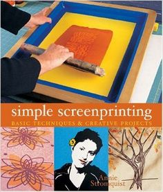 Simple Screenprinting: Basic Techniques & Creative Projects Annie Stromquist 1579906648 9781579906641 From decorative paper bags to elegant home furnishings, the 26 attractive projects in this beginners manual will win con - - Book Crafts, Fun Crafts, Arts And Crafts, Craft Books, Date, Picture Albums, Drawing Techniques, Paper Decorations, Craft Tutorials