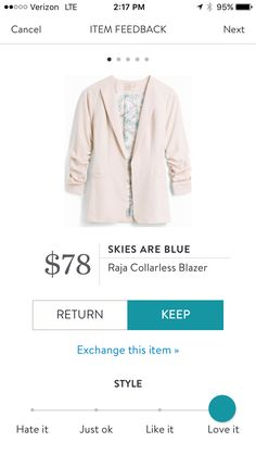 Amanda: I really like this color for this blazer. Great color for Spring. Skies are Blue Raja Collarless Blazer.