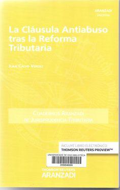 La cláusula antiabuso tras la reforma tributaria / Juan Calvo Vérgez