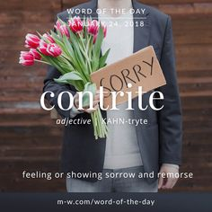 Today's #wordoftheday is 'contrite'  .  #language #dictionary #merriamwebster