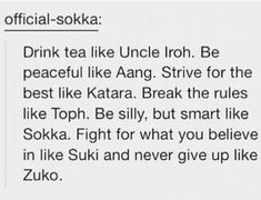 or just be like Iroh