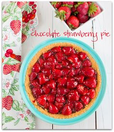 Chasing Some Blue Sky: Chocolate Strawberry Pie