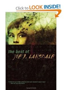 The Best of Joe R. Lansdale: Joe R. Lansdale: 9781892391940: Amazon.com: Books
