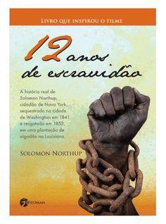 12 Anos De Escravidão, por  Solomon Northup