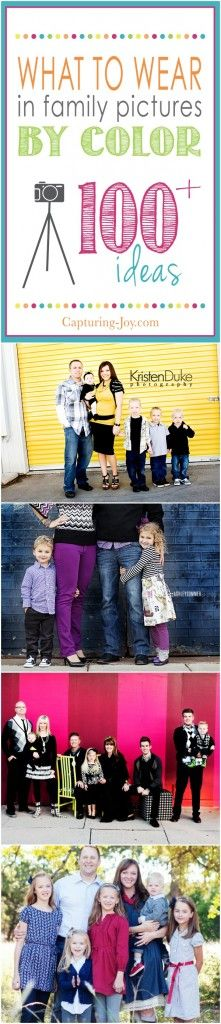 What to Wear in Family Pictures by Color, over 100 ideas- Capturing Joy with Kristen Duke