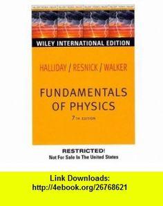 Wie Fundamentals of Physics (9780471465089) David Halliday, Robert Resnick, Jearl Walker , ISBN-10: 0471465089  , ISBN-13: 978-0471465089 ,  , tutorials , pdf , ebook , torrent , downloads , rapidshare , filesonic , hotfile , megaupload , fileserve