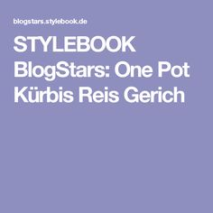 STYLEBOOK BlogStars: One Pot Kürbis Reis Gerich