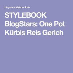 STYLEBOOK BlogStars: One Pot Kürbis Reis Gerich