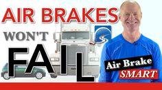 Air Brakes Won't Fail | Air Brake Smart