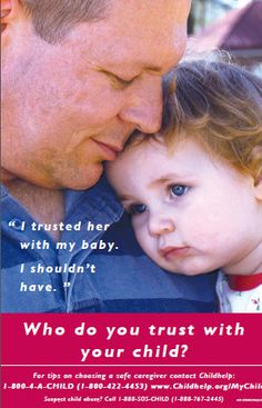 Who Do You Trust With Your Child? info on prevention of child abuse via ChildHelp