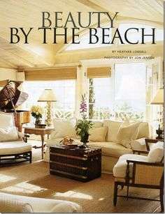 Beauty by the Beach. Gorgeous Living room/Great room including the baby grand piano. Love the mix of styles & textures.  Interior Design Inspiration!