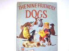 The Nine Friendly Dogs, written by Felix Sutton