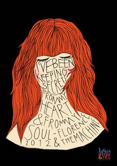 "Florence Welch (with lyrics from ""Lover to Lover"") - Mylan Design & Illustration"