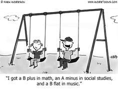 School Cartoon 1109: I got a B plus in math, an A minus in social studies, and a B flat in music.