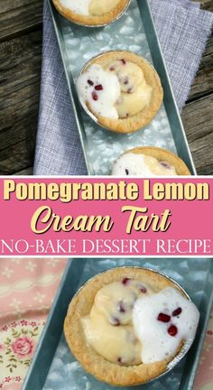 Pomegranate Lemon Cream Tart - No-Bake Dessert Recipe