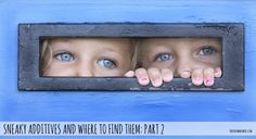sneaky additives and where to find them part 2 thefoodwerewolf.com #additivefree #adhd #foodadditives Behavioral Issues, Adhd