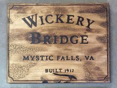 Wood Burned Wickery Bridge sign - The Vampire Diaries Autograph Board by DarkMarkWoodBurning on Etsy https://www.etsy.com/listing/230273403/wood-burned-wickery-bridge-sign-the