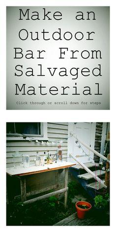 Make An Outdoor Bar From Salvaged Materials http://diyblog.zwickerhillphotography.com