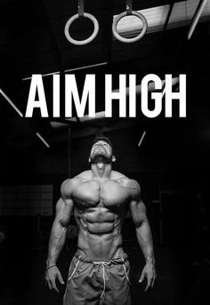 aim high #fitness #bodybuilding #health
