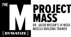 Project Mass is a cutting-edge training, nutrition, and supplement program designed to help you build maximum size. This is how you grow.
