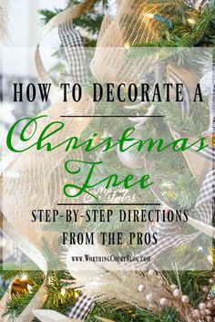 How To Decorate A Christmas Tree - Step By Step Directions From The Pros || Worthing Court