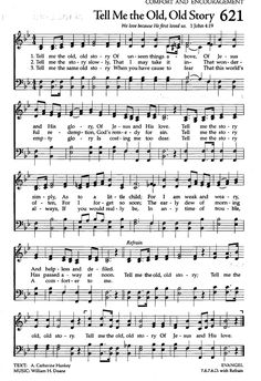 Tell Me the Old, Old Story. This was my grandfather's favourite song. He taught it to me and we sang it for him. Hymns Of Praise, Praise Songs, Worship Songs, Bible Songs, Bible Quotes, Bible Verses, Scriptures, Gospel Music, Music Lyrics