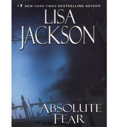 lisa jackson books | Absolute Fear : eBook : Lisa Jackson : 9780758224255