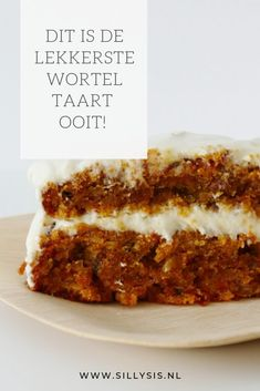 This is the tastiest carrot cake EVER! (carrot cake) - Sillysis This is the tastiest carrot cake EVER! Sweet Recipes, Cake Recipes, Dutch Recipes, Salty Cake, Savoury Cake, Carrot Cake, Carrot Cheesecake, Mini Cakes, Clean Eating Snacks