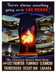 Vintage Las Vegas: There's always something going on in Las Vegas! (Travel poster from 1952.) old casinos