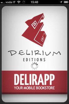 La vetrina mobile di Delirium Editions, il tuo delirio portatile.  Download Free!!