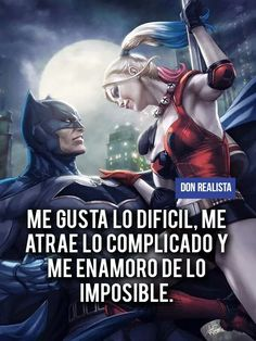 fraces del joker | amor Bff Quotes, Love Quotes, Joker Frases, Margot Robbie Harley, Motivational Phrases, Madly In Love, Joker And Harley Quinn, King Of Kings, Spanish Quotes