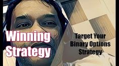 BINARY OPTIONS STRATEGY 2016 : Target your Winning Binary Options Strategy 2016 (Binary Options) [Tags: BINARY OPTIONS 2016 BINARY Options strategy Target Winning]