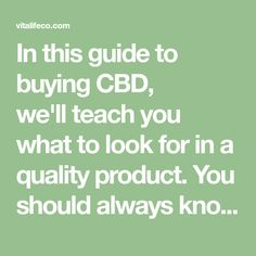 """In this guide to buying CBD, we'llteach you what to look for in a quality product. You should always know how much you're getting,what you're getting, where it comes from, and how to steer clear of red flags. Rule #1: Understand how much CBD you're getting. If you're new to CBD and wonderingwhat the """"right amount"""" i Nature Secret, Cbd Drops, Fibromyalgia, Natural Remedies, That Look, Things To Come, Flags, Teaching, Education"""
