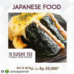 #Repost @centralparkmall with @repostapp ・・・ E.A.T Extraordinary Affordable Treats . AFFORDABLE ALL-DAY DINING  Until 13 November 2016  Monday - Friday . •• JAPANESE FOOD •• . • GYOZA BAR Deep Ocean Roll + Ocha for Rp 49,000* . • SUSHI TEI Fuji Roll (salmon crab stick and tamago sushi roll) for Rp 39,000* . • RAMEN HACIMAKI Chicken Teriyaki Don for Rp 35,000* . • SHABUYA Omurice with Dori Katsu for Rp 45.900* . • ZENBU Salmon Skin Roll for Rp 50,000* . • SUNNY SIDE UP Chicken Yukiudon for Rp…