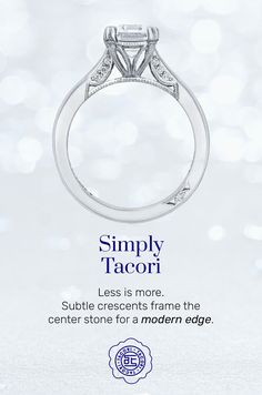 The Simply Tacori collection is elegant and sophisticated. It transforms Tacori's signature crescent into modern design elements on the inner face of each ring. This ring is for the modern girl with a classic style. #Tacori #TacoriRing #engagementring #engagementringinspo #details Tacori Rings, Tacori Engagement Rings, Design Elements, Modern Design, Less Is More, Classic Style, Vintage Fashion, Elegant, Heart