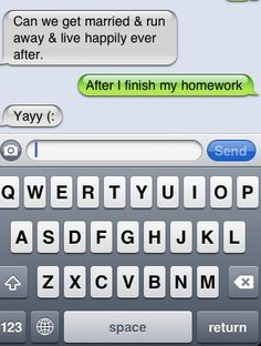 lolol this is sooo funny hahahahahaha i think i would be the one with homework lol ayyyye did you pack your bags? lol