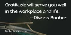 Gratitude will serve you well in the workplace and life. #Communication #CommunicationSkills #Quotes