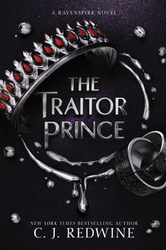#CoverReveal   The Traitor Prince (Ravenspire, #3) by C.J. Redwine