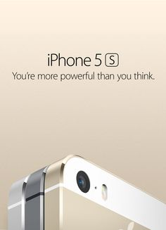 iPhone 5s. You're more powerful than you think.