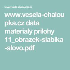 www.vesela-chaloupka.cz data materialy prilohy 11_obrazek-slabika-slovo.pdf