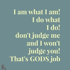 """""""Do not judge, and you will not be judged. Do not condemn, and you will not be condemned. Forgive, and you will be forgiven. Luke 6:37 God Bless! ~JDix~"""