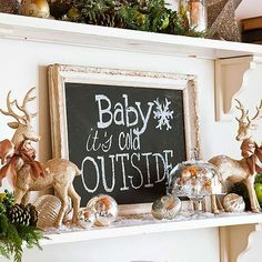 Chalkboard Phrase Decoration - Bring festive cheer to your home with a playful message written in chalk. Simply paint the back of an antique picture frame with black chalkboard paint and write your favorite phrase. You could change the phrase for each holiday and display this all year long.