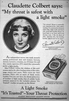 Claudette Colbert tells how the throat-strain of emotional acting led her to Luckies, Lucky Strike ad, Old Advertisements, Advertising Ads, Celebrity Advertising, Vintage Ads, Vintage Posters, It Happened One Night, Smoking Effects, Claudette Colbert, Showgirls
