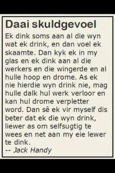Afrikaans is lekker Me Quotes, Qoutes, Funny Quotes, Afrikaanse Quotes, A Little Life, Writing Promps, True Words, Make Me Happy, Funny Images