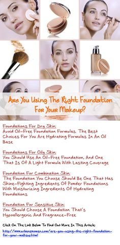 Are You Using The Right Foundation For Your Makeup? - Different Types OF Foundation You Should Use Based On Your Skin Type (Dry, Oily, Combination And Sensitive Skin)