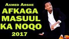 FANANKA QARNIGA AXMED AARSHE OO SOO SARAY HEES CAJIIB AH 2017 AFKAGA MAS...