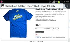 Classic Local Celebrity Logo T-Shirt  Thee original, the shirt that started it all, the classic Local Celebrity logo.  The international symbol of awesomeness and personality.  There never was and never will be another...there can only be one, and this is it!