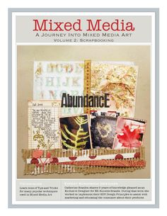 My second FREE Publication is ready for you -- Mixed Media Volume 2. Tons of information and a coupon too!