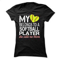 My heart belongs to a SOFTBALL player, SHE CALLS ME MOM - #tshirt yarn #monogrammed sweatshirt. BUY NOW => https://www.sunfrog.com/Sports/My-heart-belongs-to-a-SOFTBALL-player-SHE-CALLS-ME-MOM-Ladies.html?68278